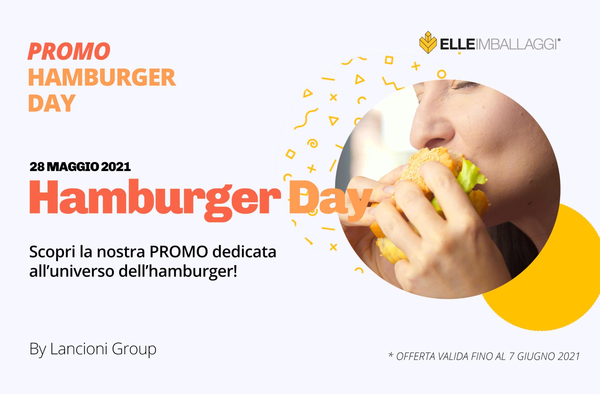 Hamburger day scopri la nostra promo lancioni group